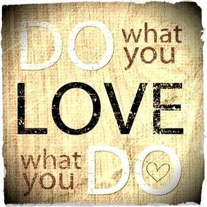 Faca O Que Você Ama